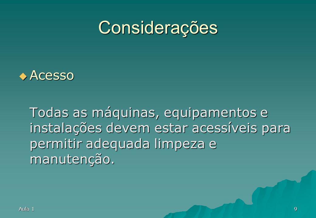 Aula 18 Considerações Coordenação gerencial Coordenação gerencial Supervisão e coordenação devem ser facilitadas em função da mão de obra e dispositiv