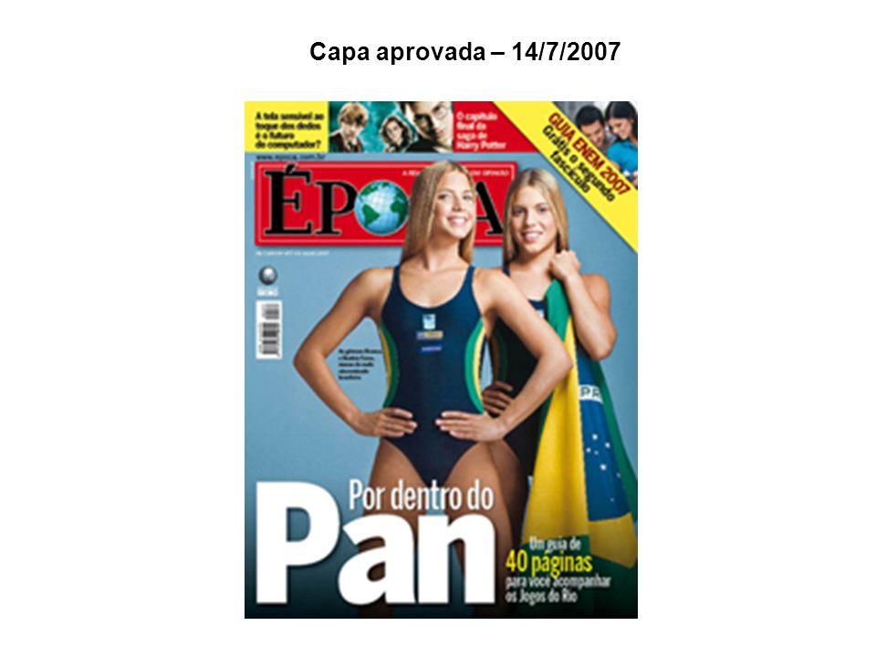 Briefing 2 A mesma revista A semana começou dando pinta de que o tema de capa seria novamente o Pan.