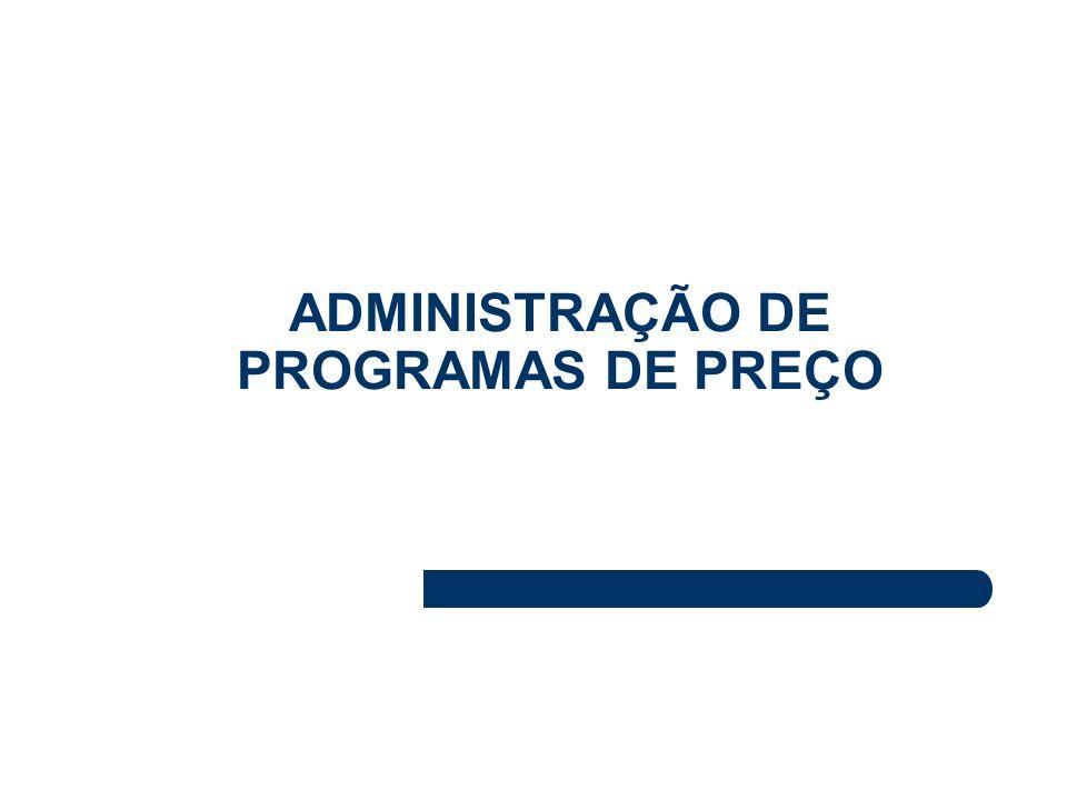 ADMINISTRAÇÃO DE PROGRAMAS DE PREÇO
