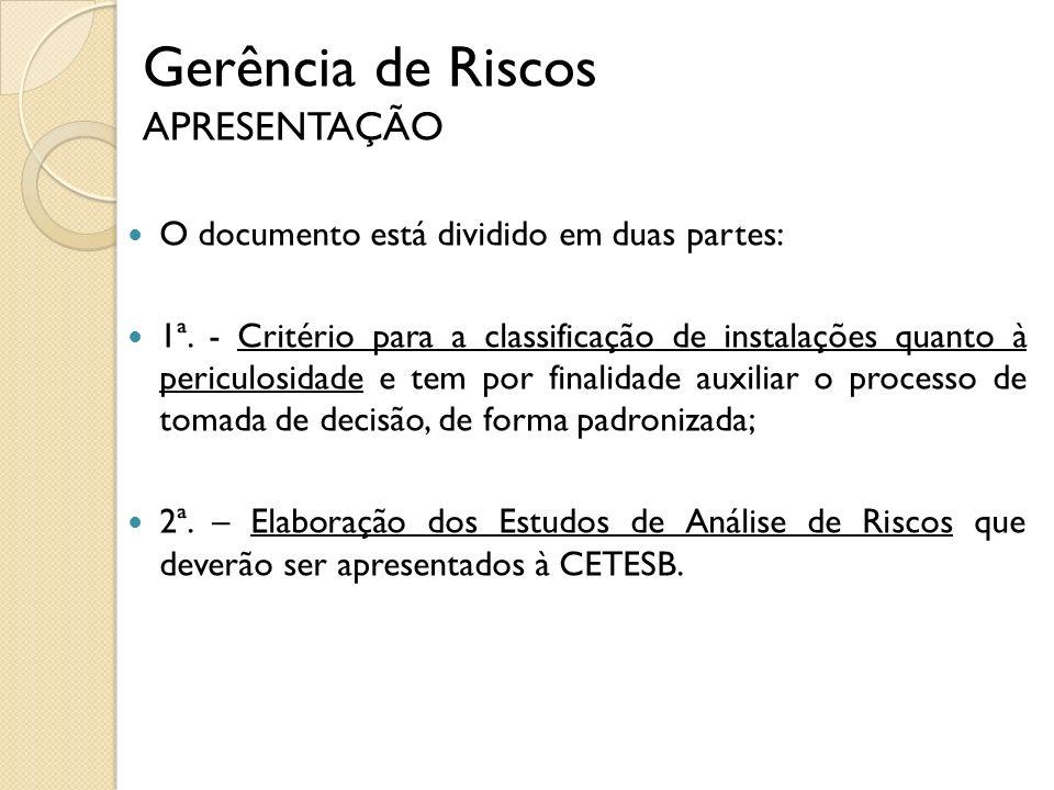 O documento de referência sobre prevenção de acidentes ambientais no Brasil é a norma CETESB P4.261, publicada em 2003.CETESB P4.261 Grupo de Trabalho