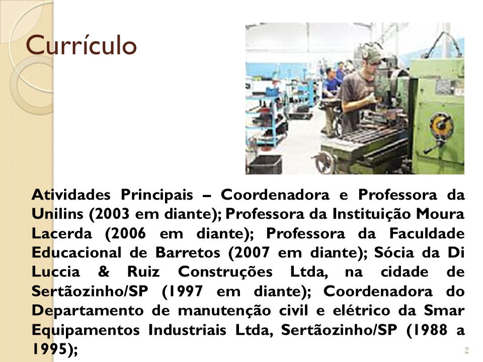Currículo 1 Bianca Di Luccia Ruiz Francisco, Arquiteta, pela UNISANTOS Universidade de Santos-SP, formado em 1988. Registro no CREA/SP: 060.172.787-0;