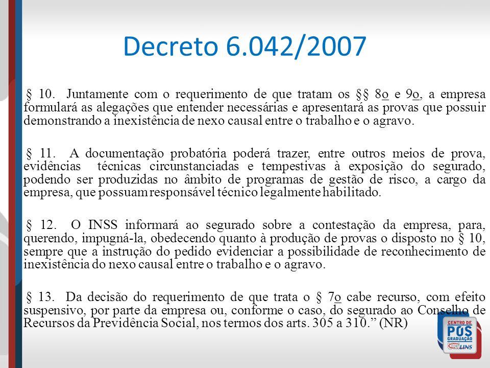 Decreto 6.042/2007 § 10. Juntamente com o requerimento de que tratam os §§ 8o e 9o, a empresa formulará as alegações que entender necessárias e aprese