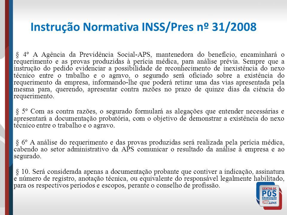 Instrução Normativa INSS/Pres nº 31/2008 § 4º A Agência da Previdência Social-APS, mantenedora do benefício, encaminhará o requerimento e as provas pr