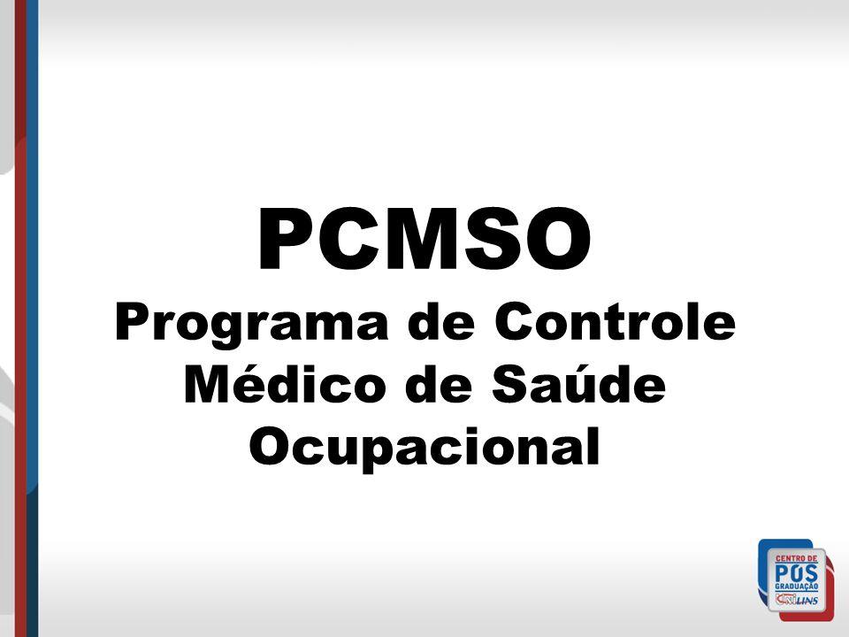 O que é PCMSO.