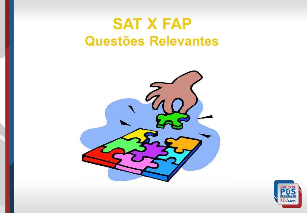SAT X FAP Questões Relevantes