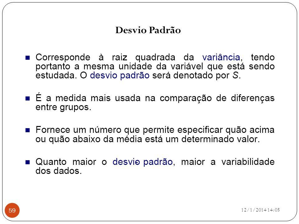12/1/2014 14:07 59 Desvio Padrão