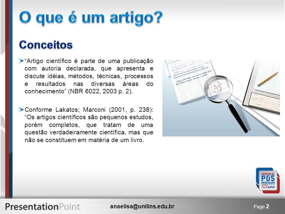 anaelisa@unilins.edu.br Page 2 Artigo científico é parte de uma publicação com autoria declarada, que apresenta e discute idéias, métodos, técnicas, p