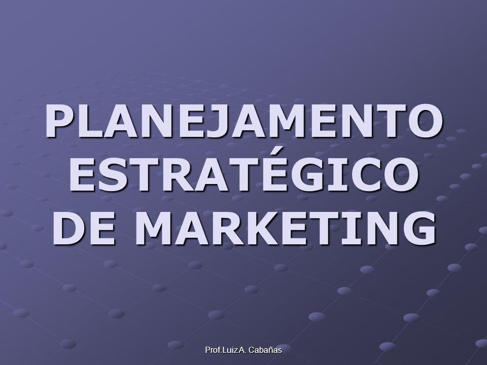 Prof.Luiz A.Cabañas Fase 2 Quem são os líderes de mercado.