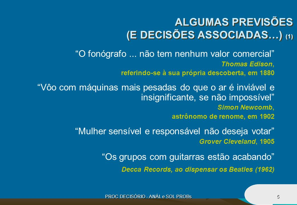 PROC DECISÓRIO - ANÁL e SOL PROBs26 MASP Metodologia de Análise e Solução de Problemas ETAPAS: 1.