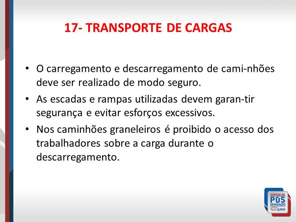 18- TRABALHO COM ANIMAIS Deve ser garantida a imunização dos trabalhadores em contato com animais.