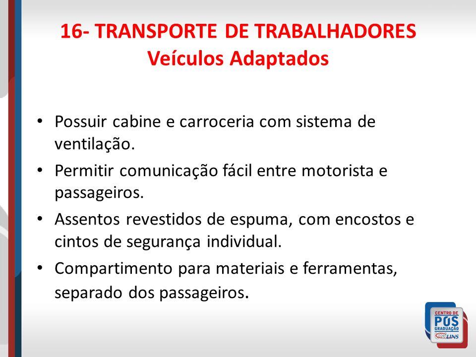 16- TRANSPORTE DE TRABALHADORES