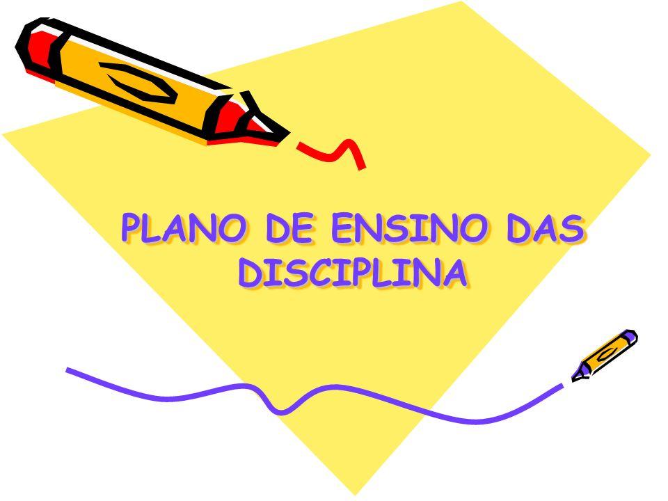 PLANO DE ENSINO DAS DISCIPLINA