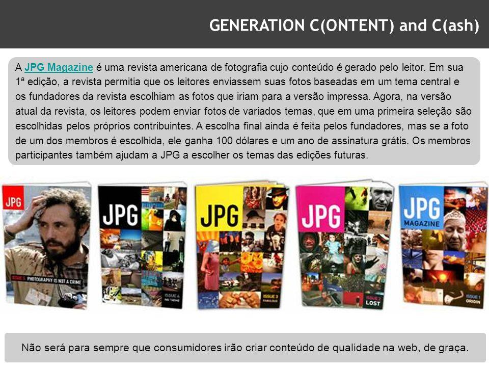 GENERATION C(ONTENT) and C(ash) A JPG Magazine é uma revista americana de fotografia cujo conteúdo é gerado pelo leitor. Em sua 1ª edição, a revista p