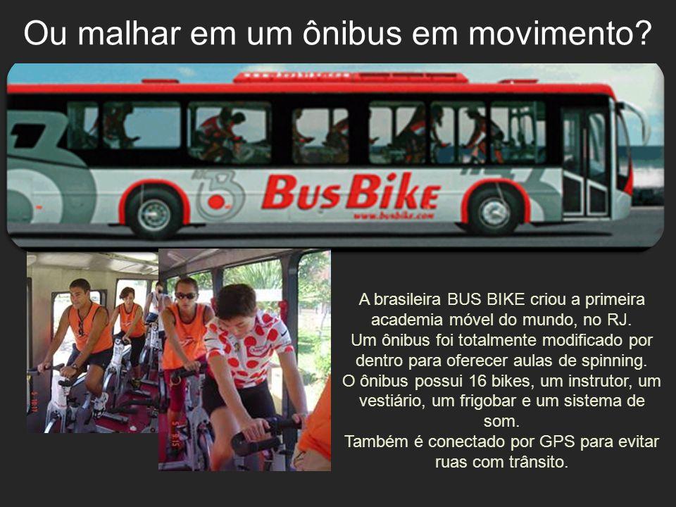 A brasileira BUS BIKE criou a primeira academia móvel do mundo, no RJ. Um ônibus foi totalmente modificado por dentro para oferecer aulas de spinning.