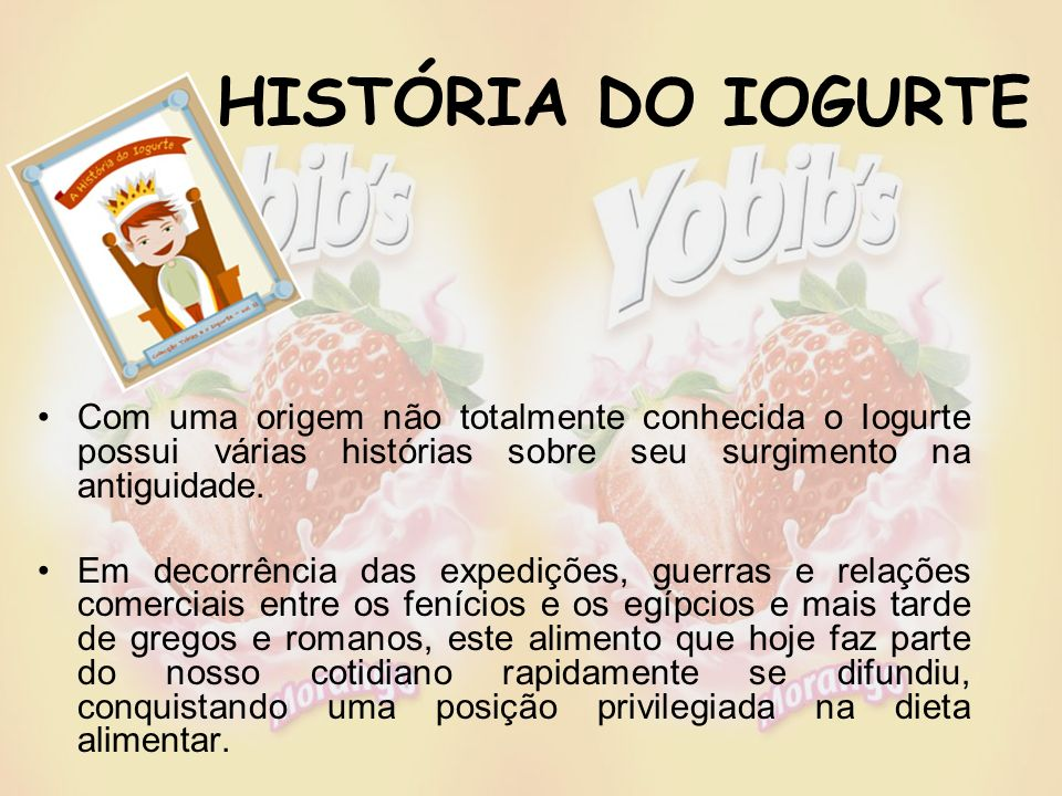 Uma pesquisa divulgada pelo Latin Panel põe o iogurte em primeiro lugar no crescimento do consumo das famílias brasileiras, que foi de 6,5%, segundo o Instituto Brasileiro de Geografia e Estatística (IBGE).