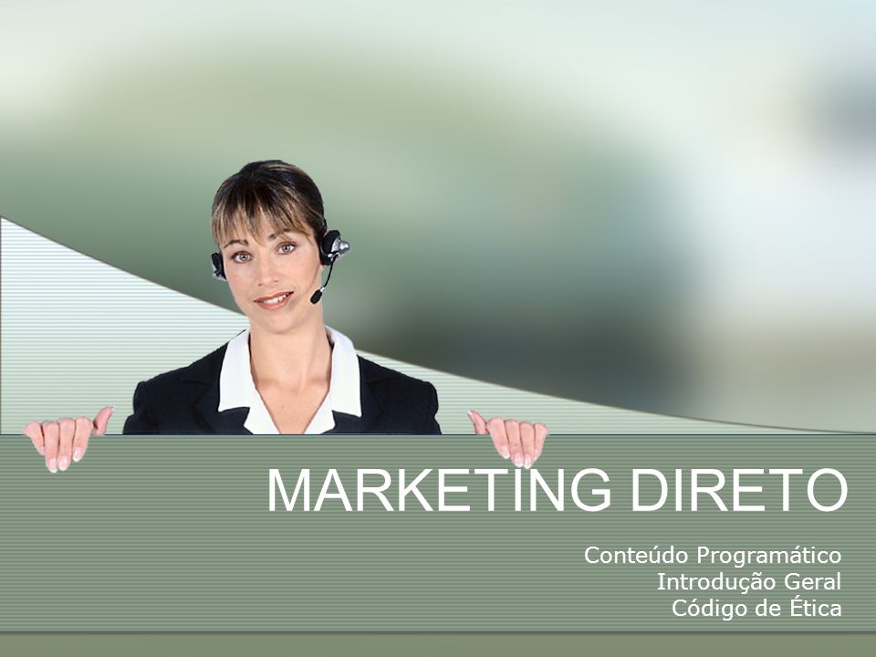 Marketing Direto O crescente uso do marketing direto pode ser atribuído ao custo altíssimo das visitas de venda pessoal.
