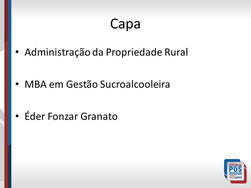 Capa Administração da Propriedade Rural MBA em Gestão Sucroalcooleira Éder Fonzar Granato