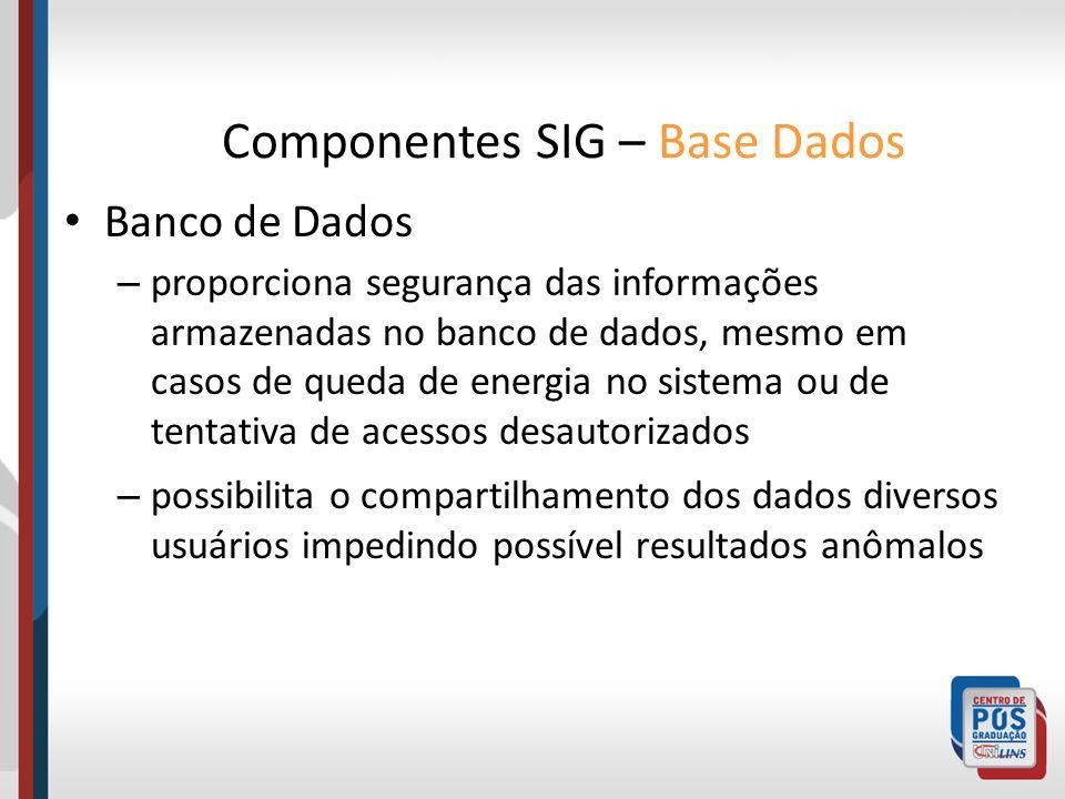 Banco de Dados – proporciona segurança das informações armazenadas no banco de dados, mesmo em casos de queda de energia no sistema ou de tentativa de