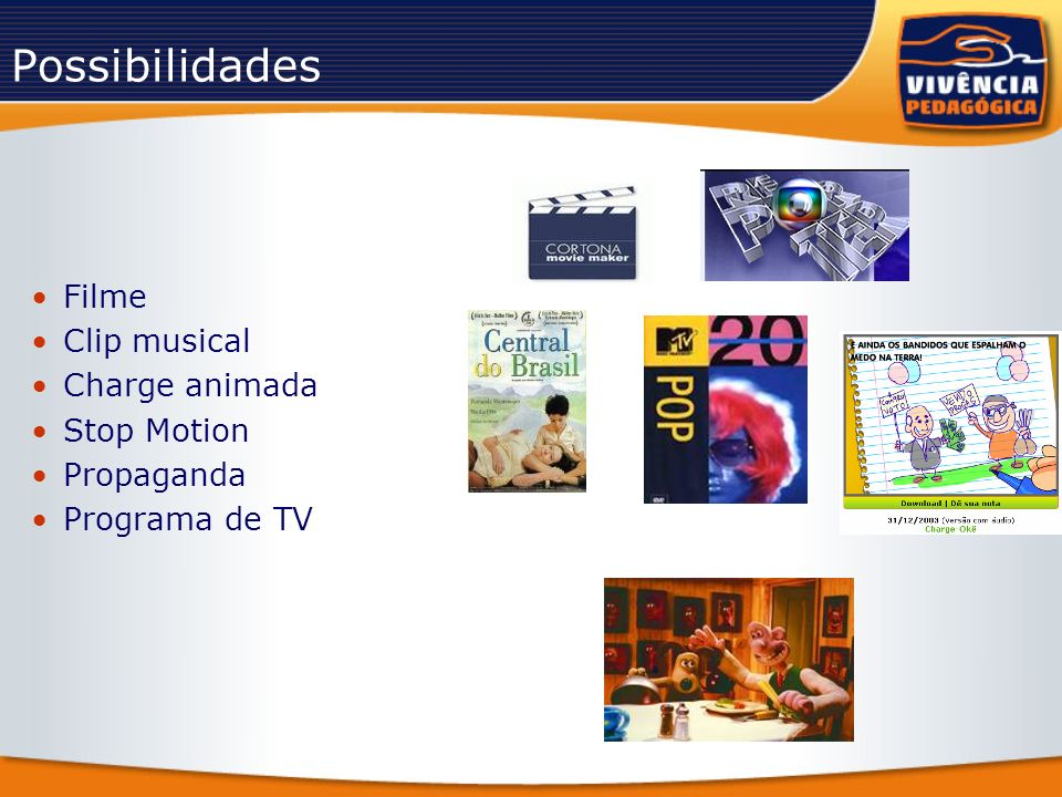 Possibilidades Filme Clip musical Charge animada Stop Motion Propaganda Programa de TV