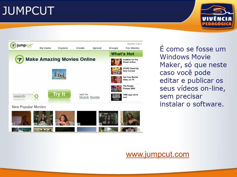 JUMPCUT É como se fosse um Windows Movie Maker, só que neste caso você pode editar e publicar os seus vídeos on-line, sem precisar instalar o software