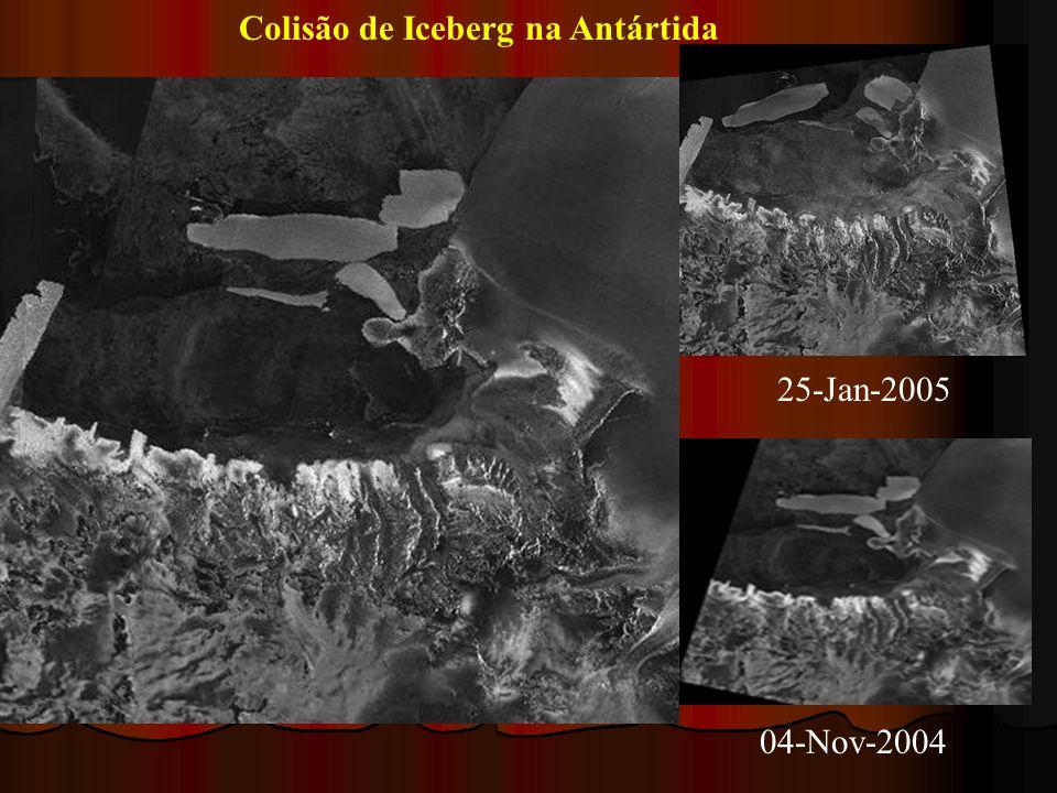 25-Jan-2005 04-Nov-2004 Colisão de Iceberg na Antártida
