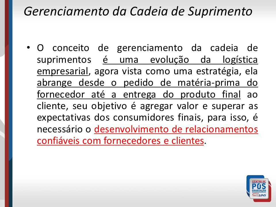 Exemplo de cadeia de suprimentos 7 Fornecedores de matéria-prima Indústria principal Varejistas Consumidor final Fabricantes de componentes Atacadistas e distribuidores