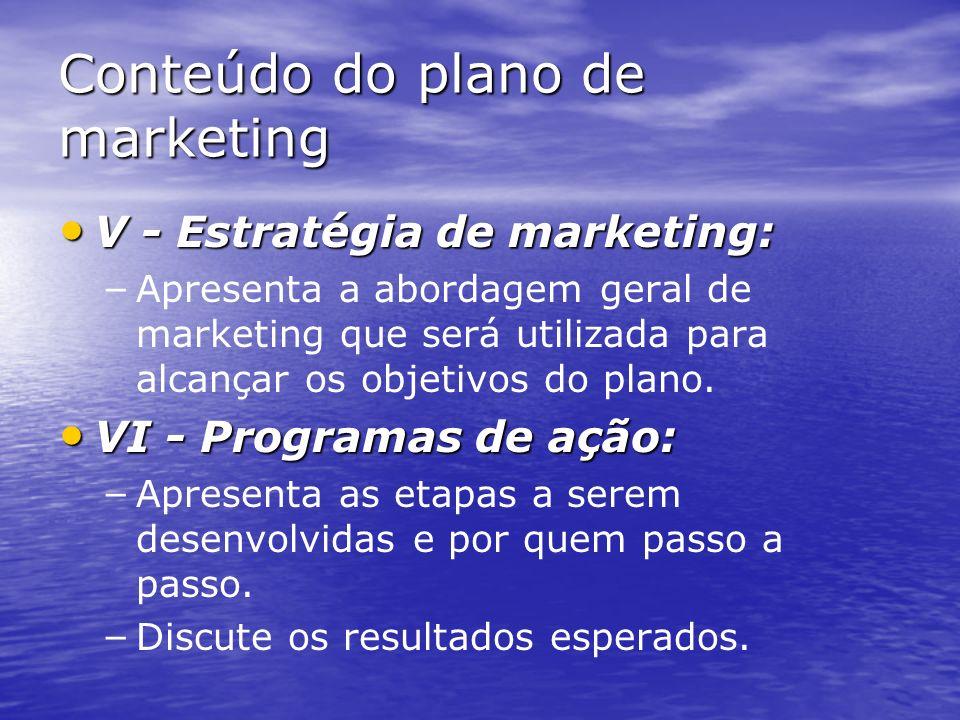 Conteúdo do plano de marketing III – Análise de oportunidades e questões: III – Análise de oportunidades e questões: – – Identifica as principais opor