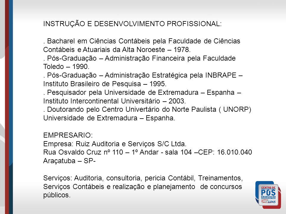 INSTRUÇÃO E DESENVOLVIMENTO PROFISSIONAL:.