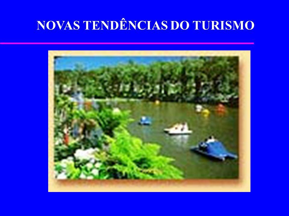 NOVAS TENDÊNCIAS DO TURISMO