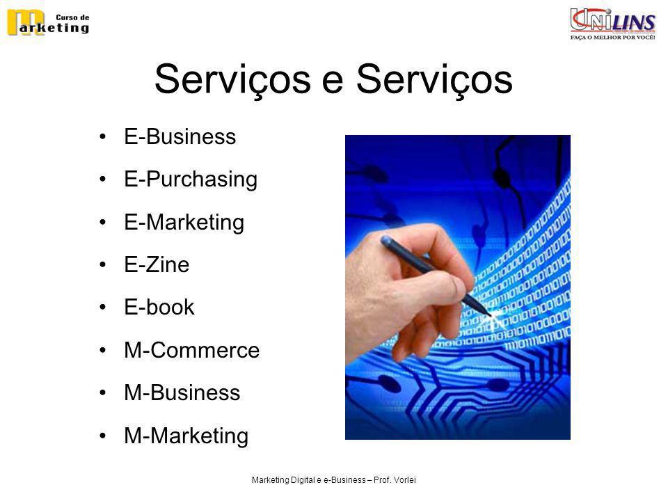 Serviços e Serviços E-Business E-Purchasing E-Marketing E-Zine E-book M-Commerce M-Business M-Marketing