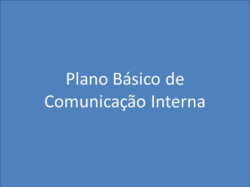 16:47 Plano Básico de Comunicação Interna