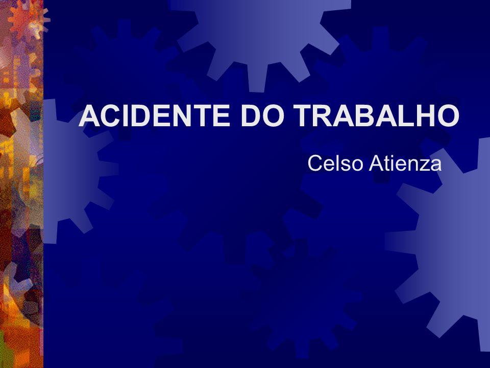 DEFINIÇÃO DE ACIDENTE DO TRABALHO Há três aspectos a considerar: A) Do ponto de vista legal B) Do ponto de vista técnico C) Conceito de Incidente crítico