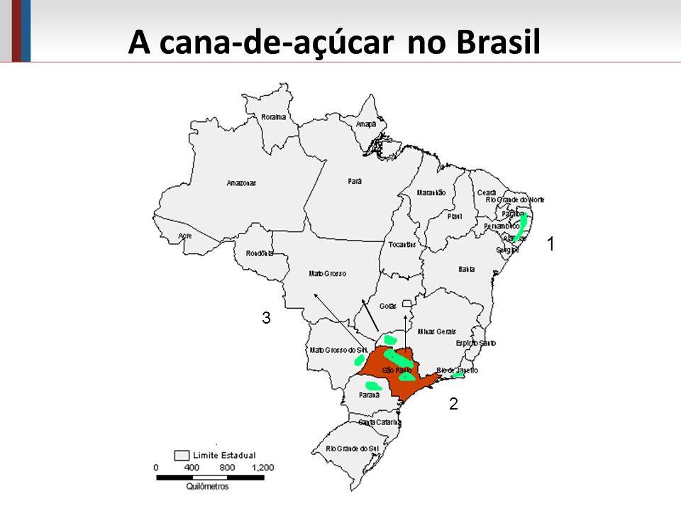 A cana-de-açúcar no Brasil 1 2 3