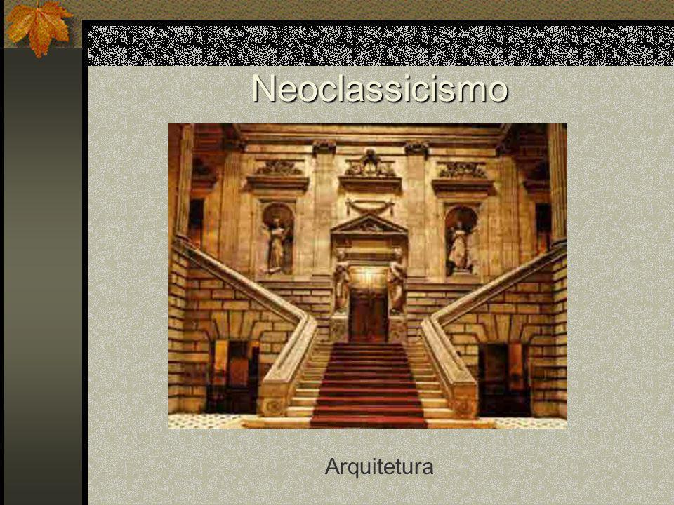 Neoclassicismo Arquitetura