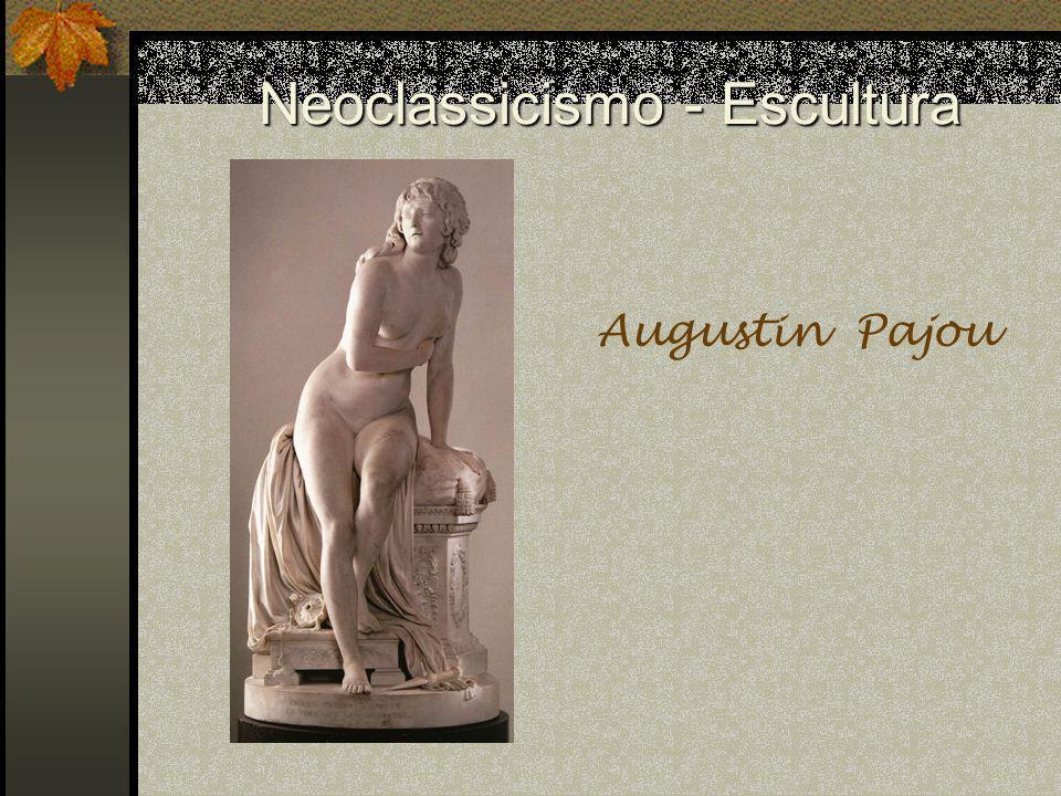 Neoclassicismo - Escultura Augustin Pajou