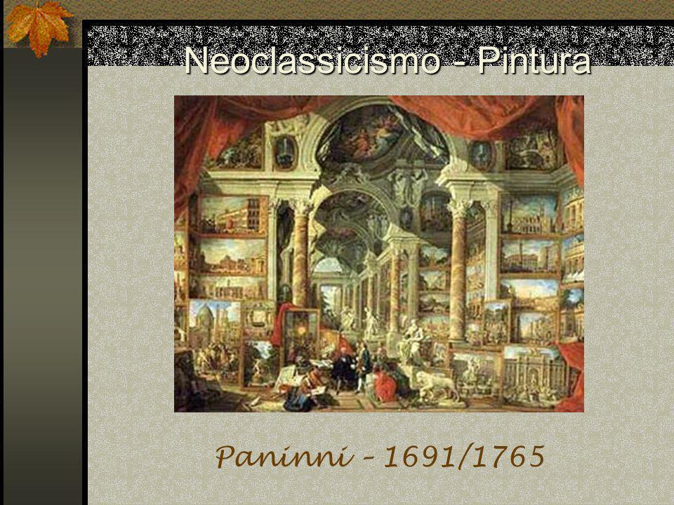 Neoclassicismo - Pintura Paninni – 1691/1765