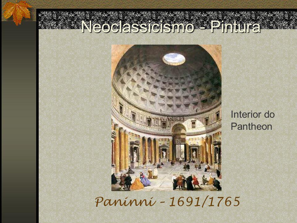 Neoclassicismo - Pintura Paninni – 1691/1765 Interior do Pantheon