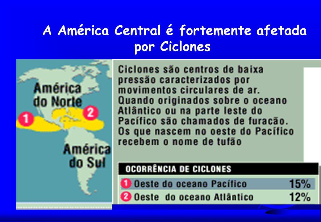A América Central é fortemente afetada por Ciclones