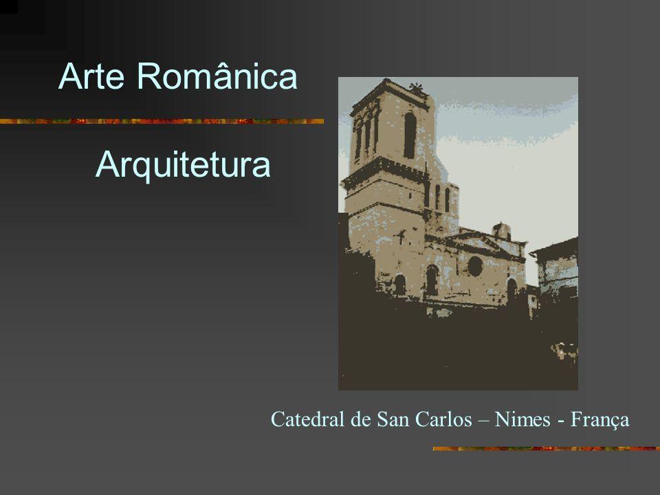 Arte Românica Arquitetura Catedral de San Carlos – Nimes - França