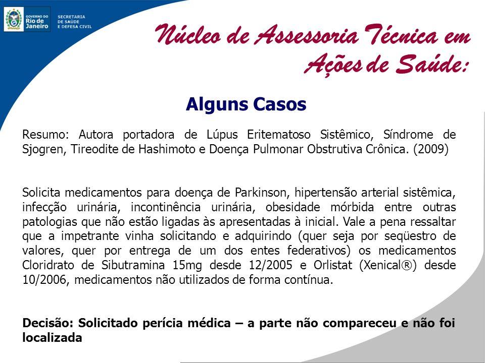 Alguns Casos Resumo: Autora portadora de Lúpus Eritematoso Sistêmico, Síndrome de Sjogren, Tireodite de Hashimoto e Doença Pulmonar Obstrutiva Crônica