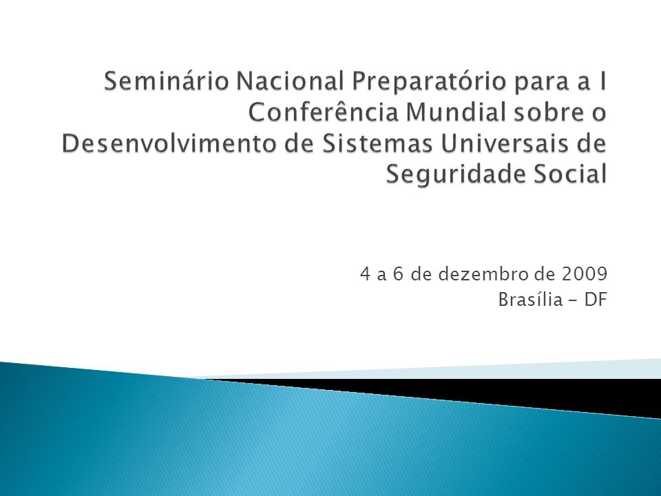4 a 6 de dezembro de 2009 Brasília - DF