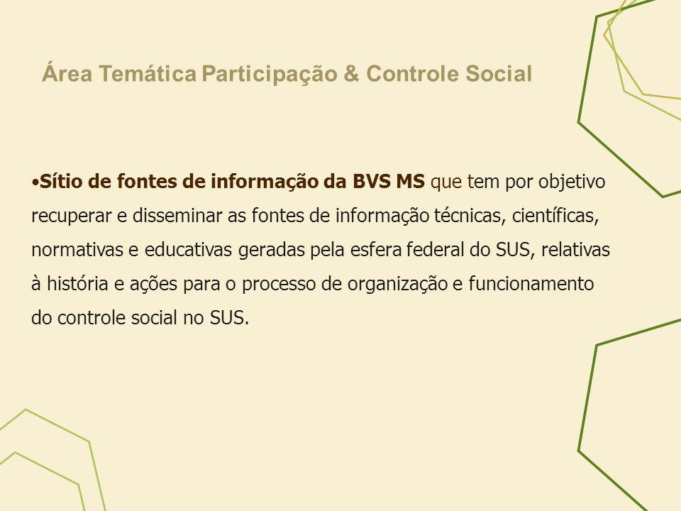 Sítio de fontes de informação da BVS MS que tem por objetivo recuperar e disseminar as fontes de informação técnicas, científicas, normativas e educat