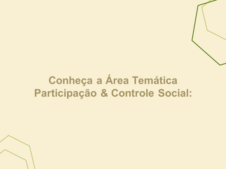 Conheça a Área Temática Participação & Controle Social: