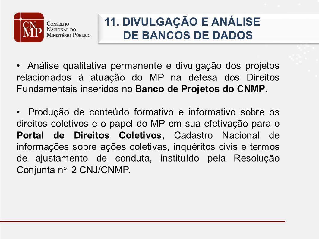11. DIVULGAÇÃO E ANÁLISE DE BANCOS DE DADOS 11.