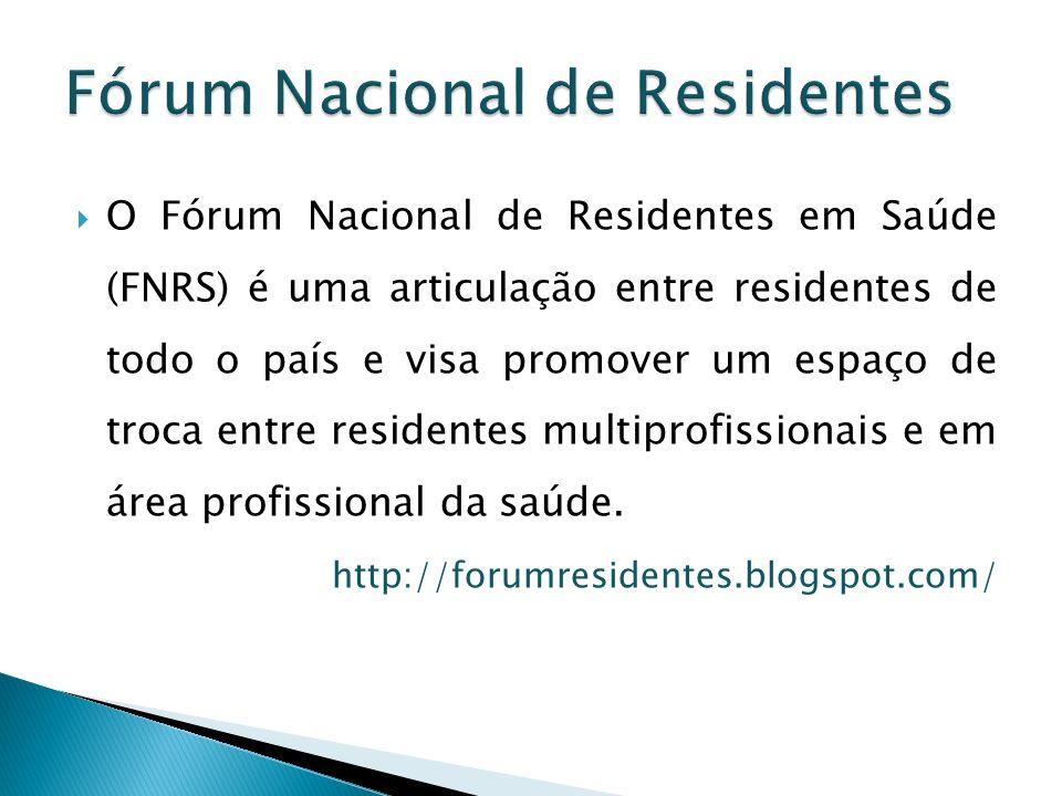 O Fórum Nacional de Residentes em Saúde (FNRS) é uma articulação entre residentes de todo o país e visa promover um espaço de troca entre residentes m