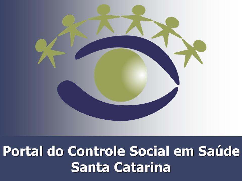 Controle Social Está garantido na Constituição Federal e se constitui em um dos princípios fundantes da gestão do ; Além da sua dimensão gerencial, o controle social é um valor democrático que exige permanente afirmação e estímulo.
