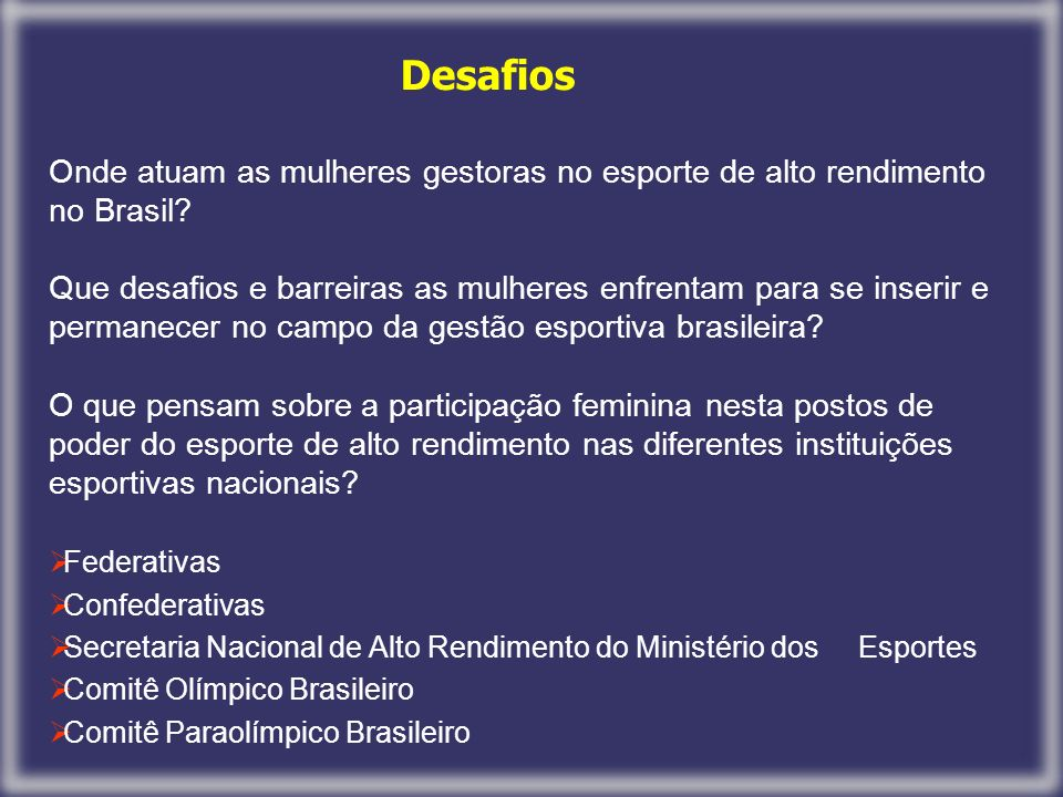 Onde atuam as mulheres gestoras no esporte de alto rendimento no Brasil.