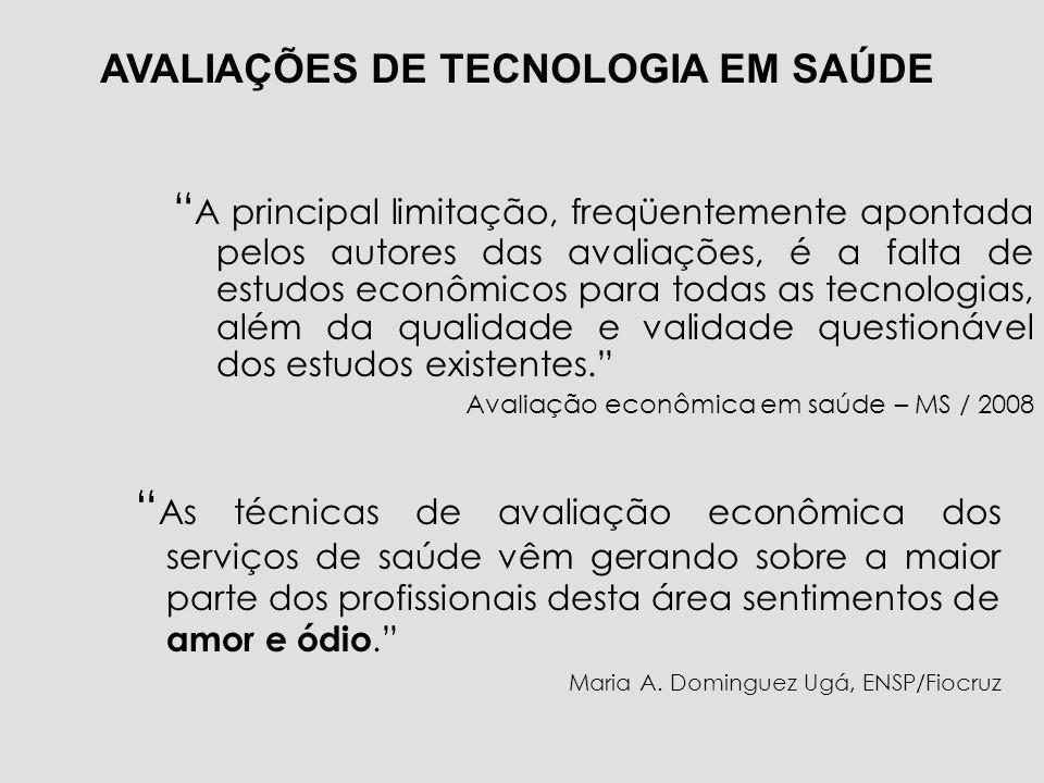 A principal limitação, freqüentemente apontada pelos autores das avaliações, é a falta de estudos econômicos para todas as tecnologias, além da qualid