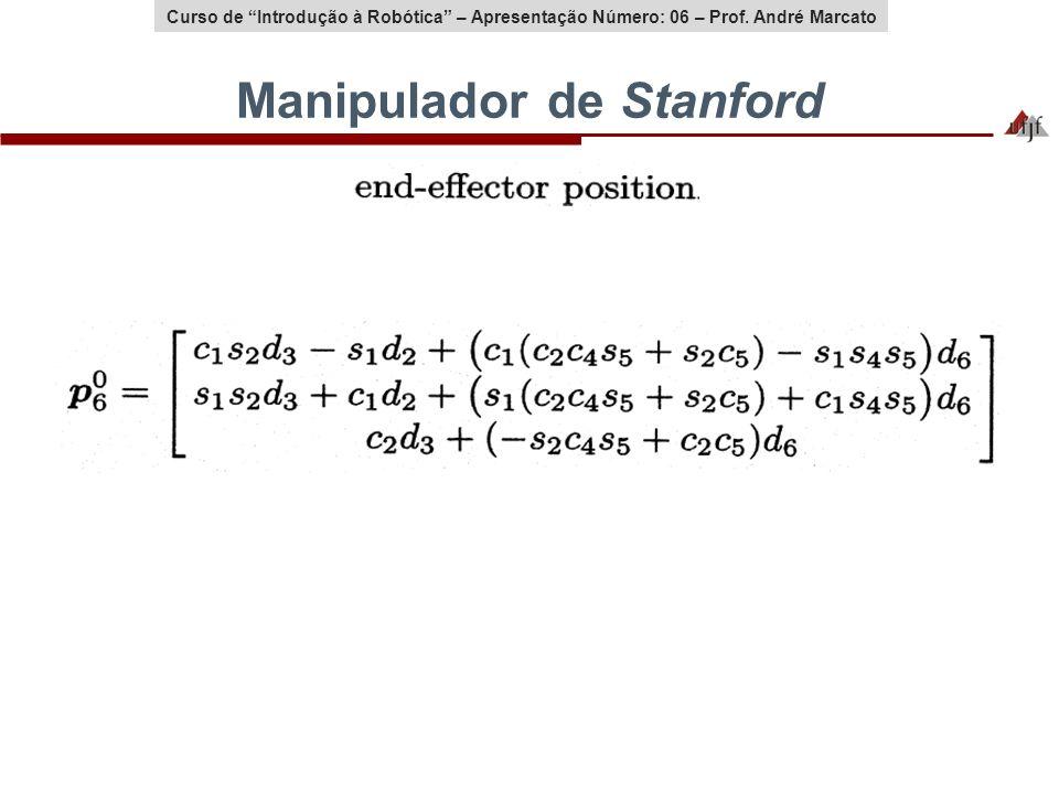Curso de Introdução à Robótica – Aula Número: 02 – Prof. André MarcatoCurso de Introdução à Robótica – Apresentação Número: 06 – Prof. André Marcato M