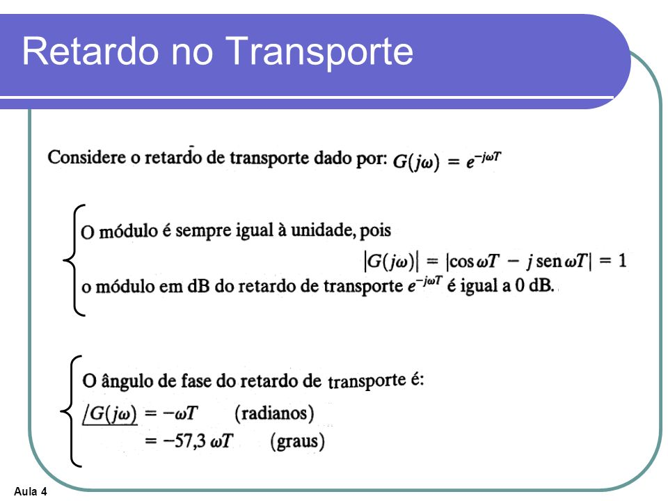 Aula 4 Retardo no Transporte